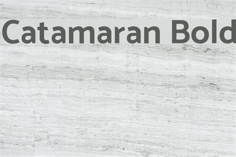 Catamaran Bold Free Font Download by Catamaran Bold Font Comments