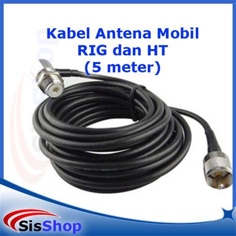 antena 3 mobil jual kabel rg 58 rg58 antena mobil rig ht 5 meter di lapak