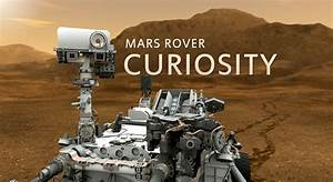 Here's What Curiosity Rover Has Been Doing On Mars Over ...