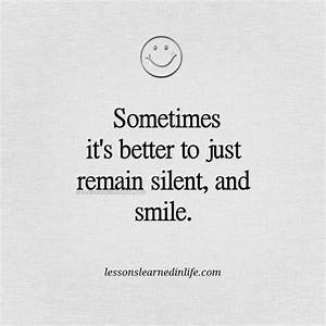 Lessons Learned... Smile N Silence Quotes