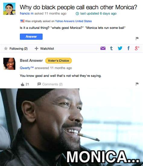 Monica Meme - image 715640 yahoo answers know your meme