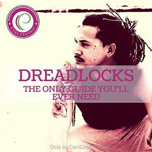 Dreadlocks  The Only Guide You U0026 39 Ll Ever Need
