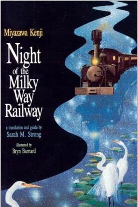 Night The Milky Way Train Miyazawa Kenji Space
