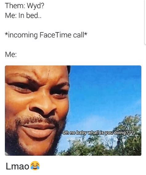 Incoming Baby Meme - funny facetime memes of 2017 on sizzle when