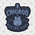 Chicago Electric Blues - Chicago Blues Music - Sticker ...