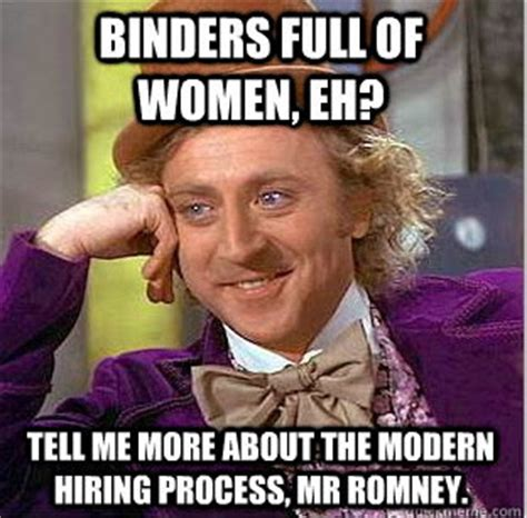 Binders Full Of Women Meme - winter pays for summer the confectionery 21