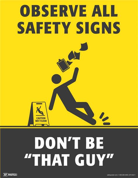 Observe All Safety Signs That Guy - Safety Poster