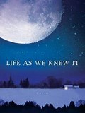 Image result for Life As We Knew It Book Cover