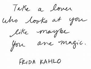 Frida Kahlo - i... Frida Kahlo Love Quotes