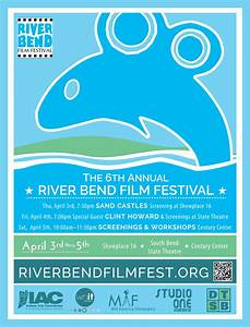 6th Annual River Bend Film Festival FEATURES HOLLYWOOD ...