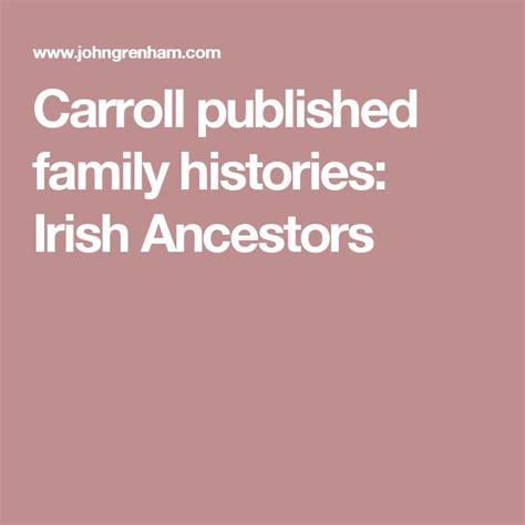 carroll published family histories irish ancestors