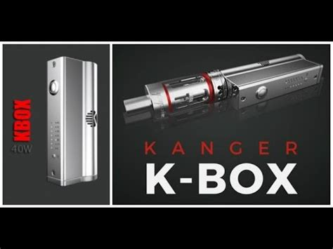 Kanger Kbox Review  40 Watts The Easy Way