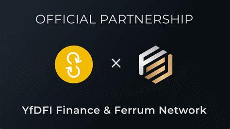 YfDFI Finance un Ferrum tīkls, lai radītu revolucionāru ...