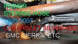 How To  Ps Hose Replacement 99-06 Chevy Silverado Gmc Sierra Yukon Tahoe Surban Ect