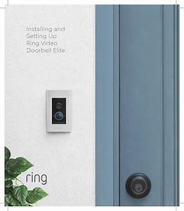 Ring Bhajb001 Video Doorbell Elite User Manual Ring Video