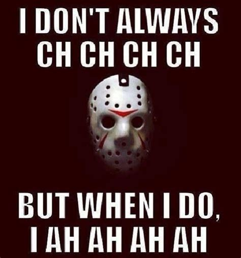 Pin By Katie On Horror Fanatic Friday The 13th Funny