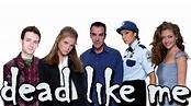 Dead Like Me | TV fanart | fanart.tv