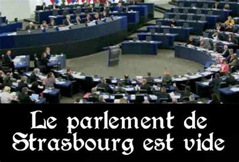 le parlement européen de strasbourg est vide 89 du temps