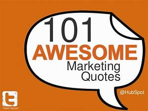 101 Awesome Mar... Promotional Merchandise Quotes