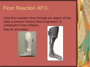 Floor Reaction Afo Cascade by Lower Limb Orthosis By Marwa Abo El Hawa Assist Lect