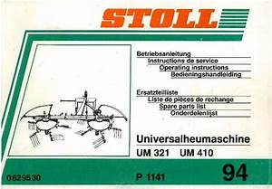 Stoll Um321  U0026 Um410 Hay Tedder Operators Manual With Parts Manual