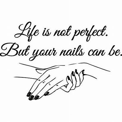 Nail Manicure Decal Salon Quotes Sticker Window
