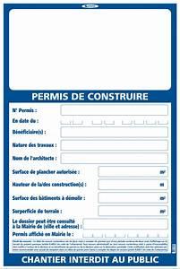 Panneau De Permis De Construire : permis de construire panneau permis de construire permis ~ Dailycaller-alerts.com Idées de Décoration