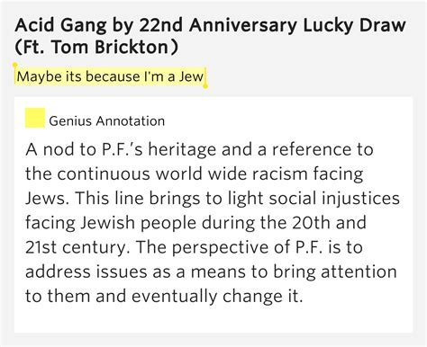 Maybe Its Because I'm A Jew  Acid Gang Lyrics Meaning