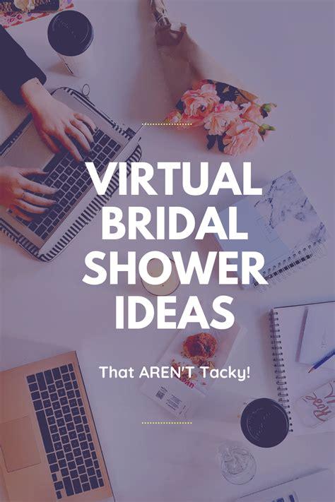 virtual bridal shower ideas  arent tacky