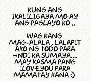 kung ikaliligay... Tagalog English Quotes