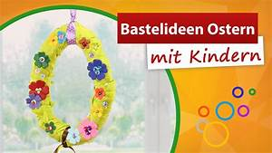 Bastelideen Mit Kindern : bastelideen ostern mit kindern osterdekoration basteln trendmarkt24 youtube ~ Frokenaadalensverden.com Haus und Dekorationen