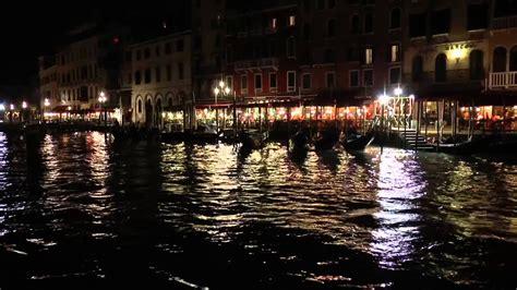 Venice By Night 2013 Hd Youtube