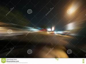 Blurred Motion Car Lights On The Road At Night Stock Photo ...