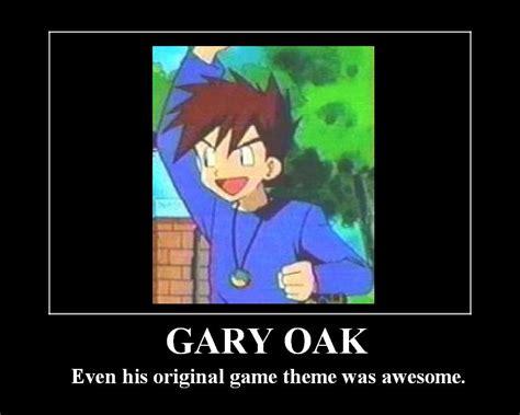 Gary Oak Memes - gary oak motivational by smushfaace on deviantart
