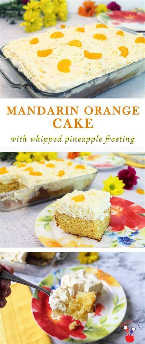 mandarin orange cake  whipped pineapple frosting