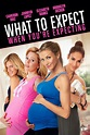 What to Expect When You're Expecting (2012) - Rotten Tomatoes