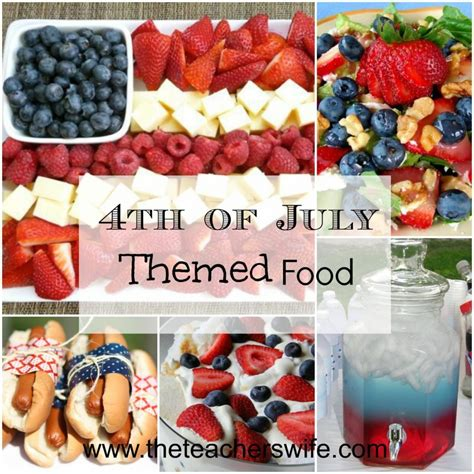 4th of july themed 4th of july themed food the teacher s wife