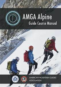 Amga Alpine Guide Course Manual