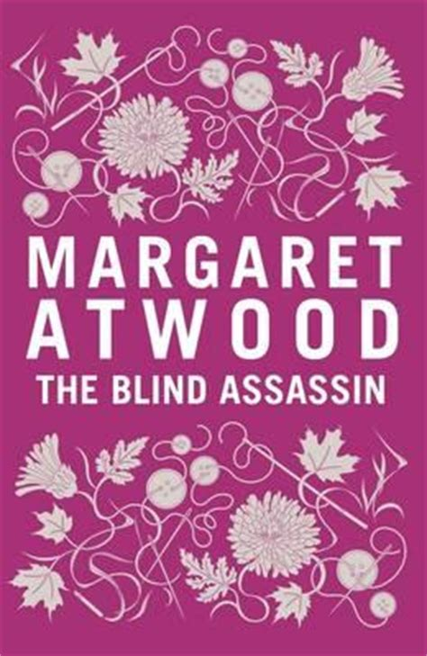 the blind assassin by margaret atwood the blind assassin margaret atwood 9781408802786