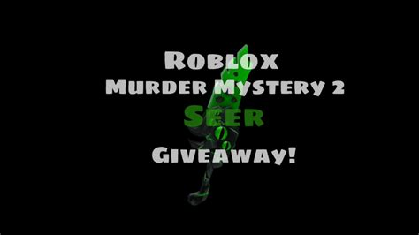 Seer is also categorized as a godly item. (Ended) MM2 Seer Giveaway at 220 subs! - YouTube