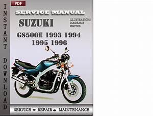 Suzuki Gs500e 1993 1994 1995 1996 Factory Service Repair