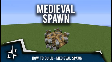 Building Tutorial  11x11 Medieval Spawn Youtube