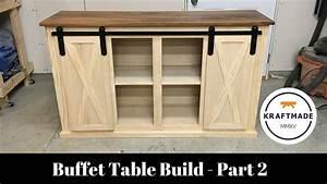 buffet table build part 2 sliding barn door hardware With buffet table with sliding doors