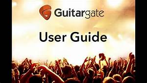 Get Started With Guitargate - User Guide