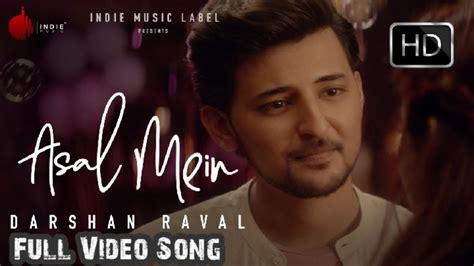 asal mein song lyrics  english meaning darshan raval