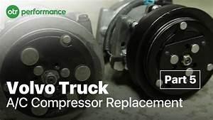 Volvo Truck Ac Compressor Replacement