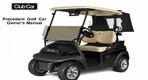 Free Club Car Precedent Models Golf Cart Owners Manuals In