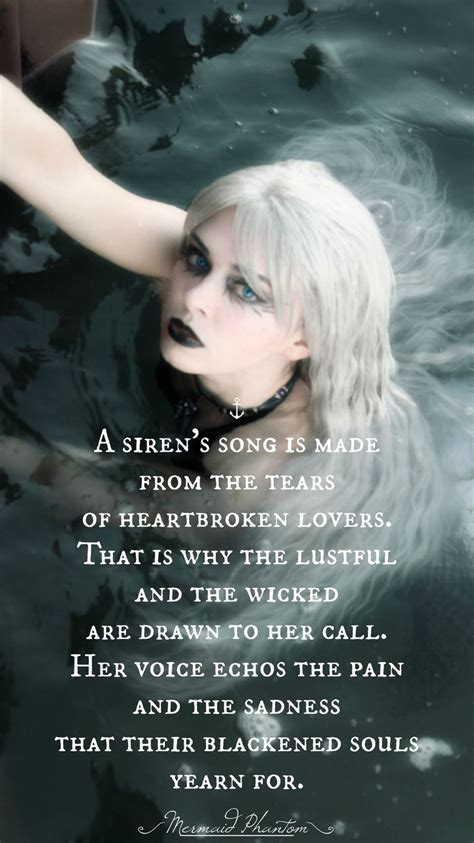 mermaids siren mermaid quotes sirens evil song dark tears lust quote call lustful voice heartbreak lovers sea scary poems wicked