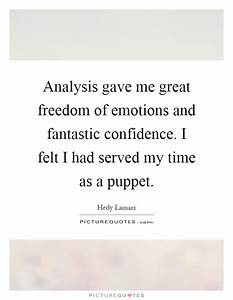 Analysis gave me great freedom of emotions and fantastic ...
