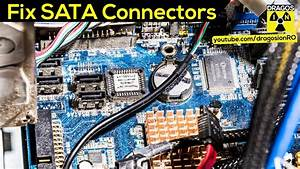 Broken Sata Connector On Motherboard Fixed